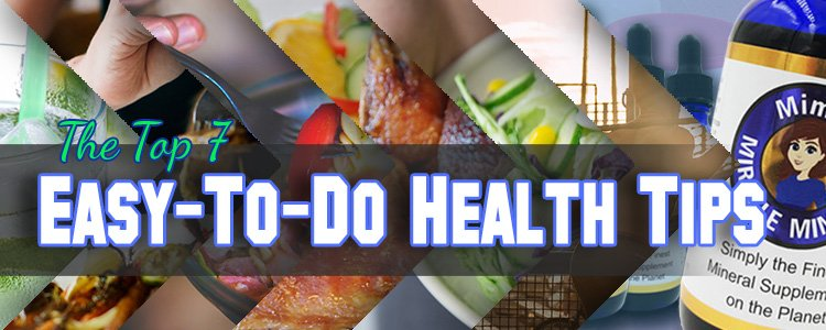 The Top 7 Easy To Do Health Tips Header