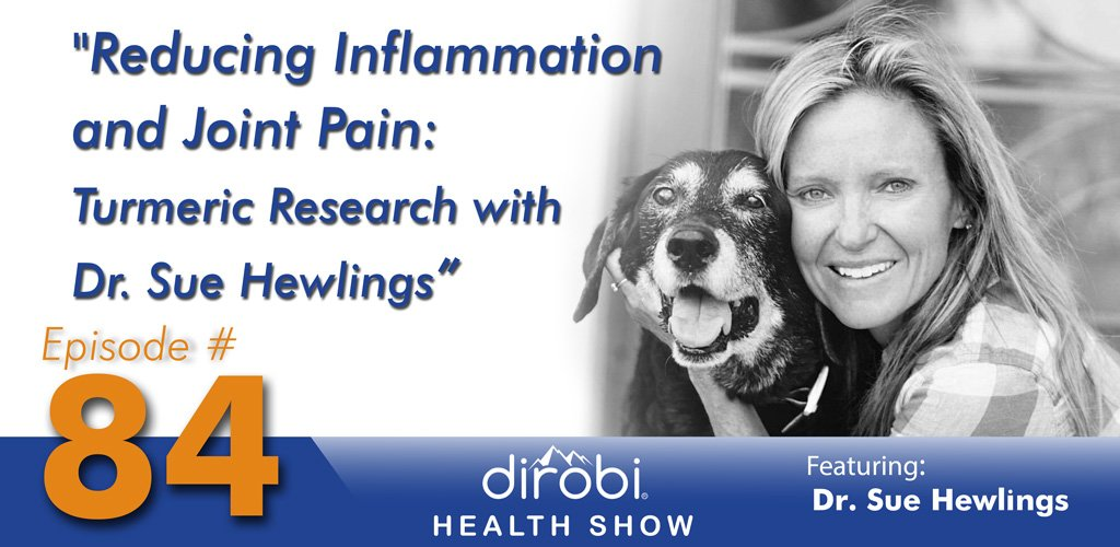 084 Reducing Inflammation and Joint Pain: Turmeric Research with Dr. Sue Hewlings