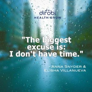 """""""The biggest excuse is: I don't have time."""""""