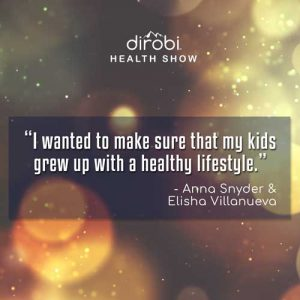 """I wanted to make sure that my kids grew up with a healthy lifestyle."""
