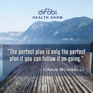"""The perfect plan is only the perfect plan if you can follow it on-going."""