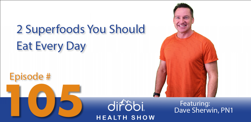 2 superfoods to eat daily blog header