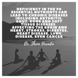 deficiency in the 90 essential nutrients causes disease