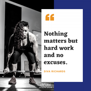 Diva Richards Hard Work Quote