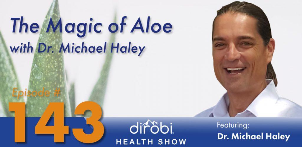 Dr. Michael Haley Aloe Blog Header