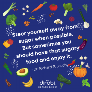 Dr. Richard P. Jacoby Sugar Crush Quote 1
