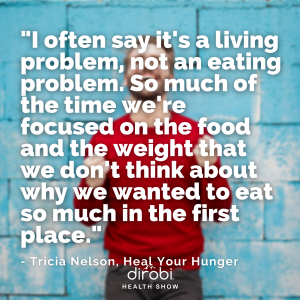 166 Tricia Nelson Emotional Eating Quote 1