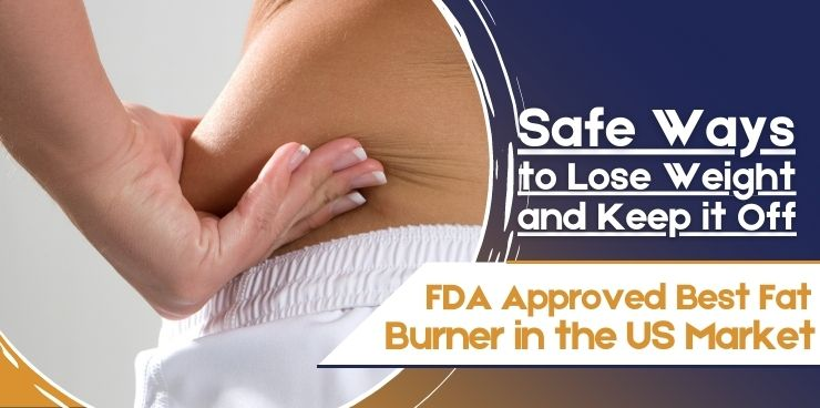 FDA-Approved Best Fat Burner in the US Market